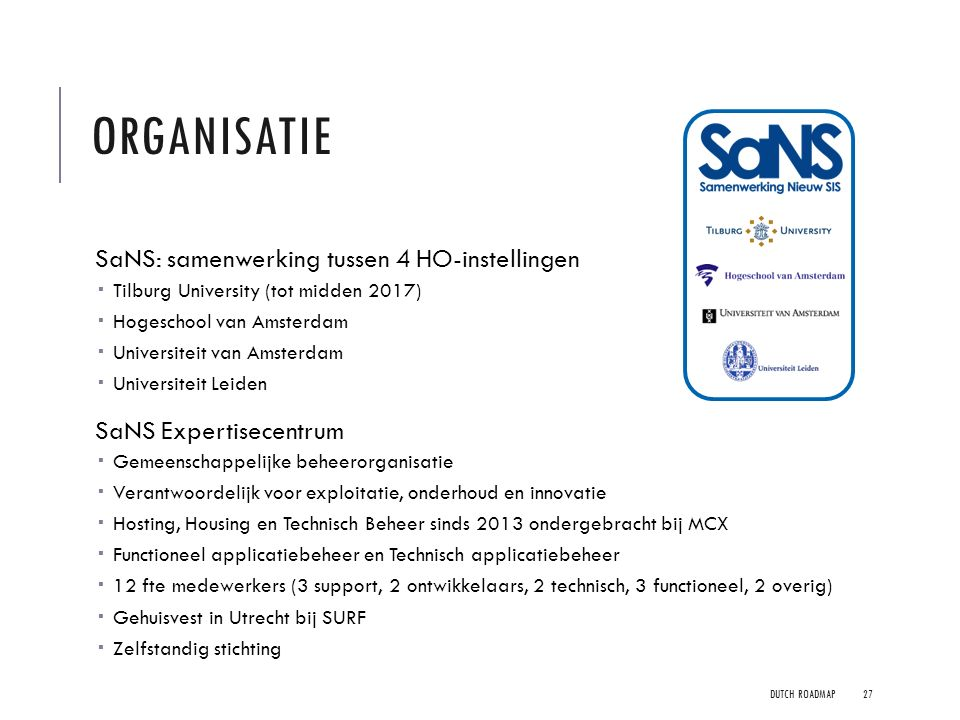 Organisatie SaNS: samenwerking tussen 4 HO-instellingen