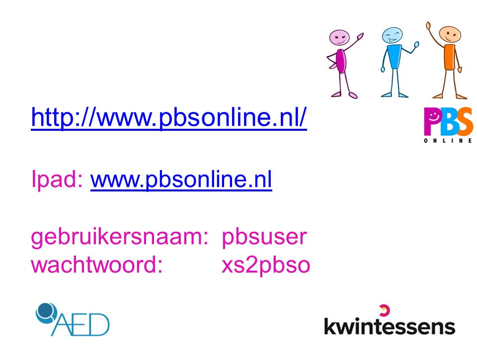 http://www.pbsonline.nl/ Ipad: www.pbsonline.nl