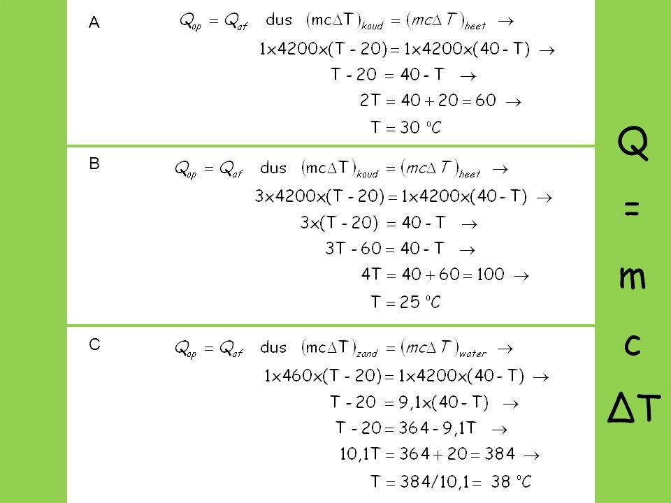 A B C Q = m c ΔT