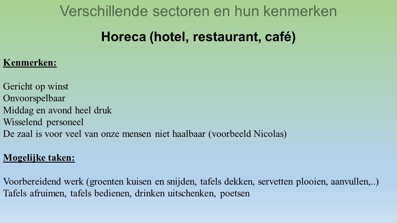 Horeca (hotel, restaurant, café)