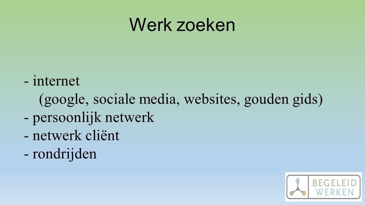 Werk zoeken - internet (google, sociale media, websites, gouden gids)