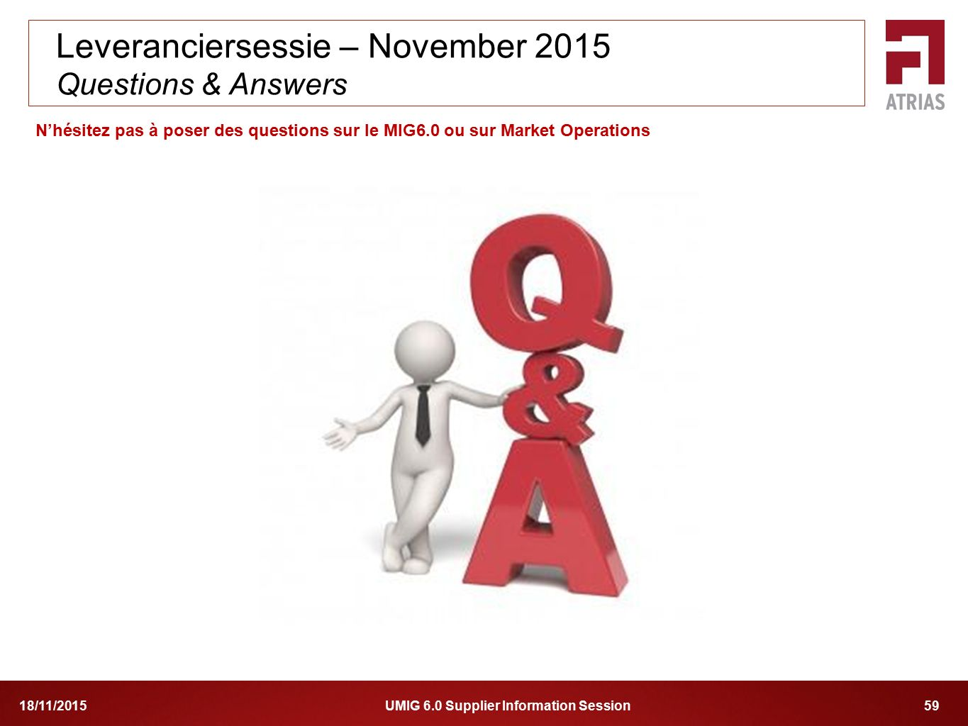 Leveranciersessie – November 2015 Questions & Answers