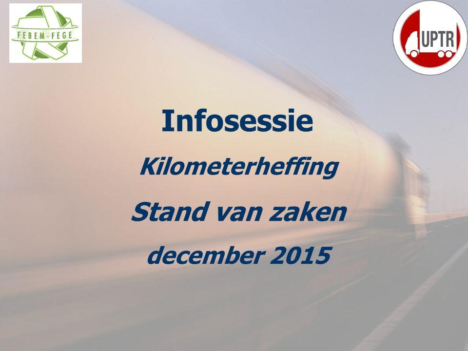 Infosessie Kilometerheffing Stand van zaken december 2015 2