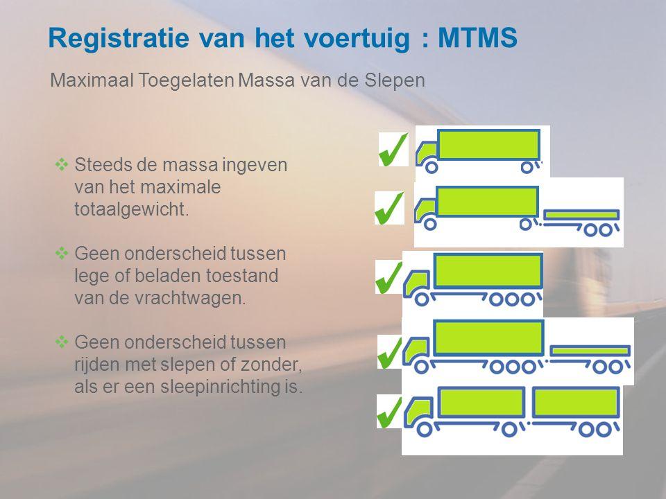 Registratie van het voertuig : MTMS