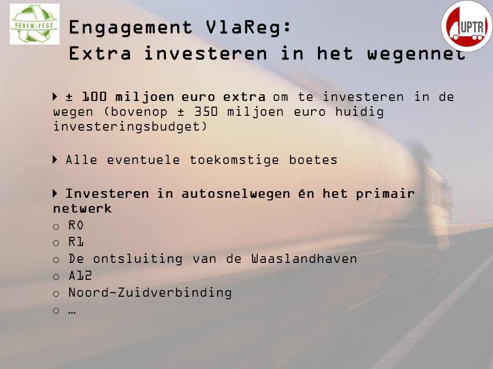 Engagement VlaReg: Extra investeren in het wegennet