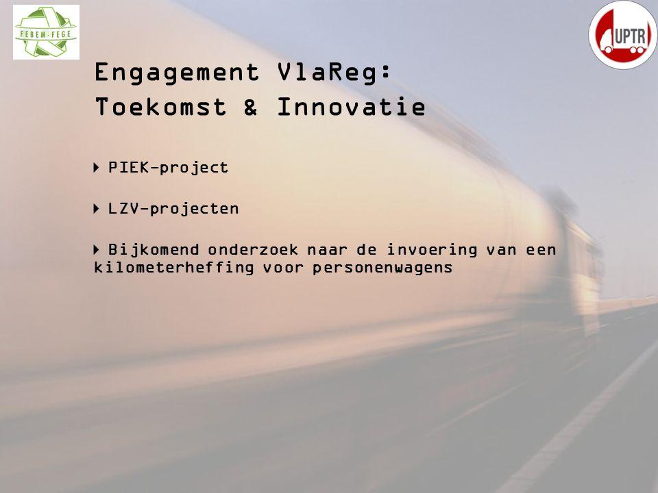 Engagement VlaReg: Toekomst & Innovatie