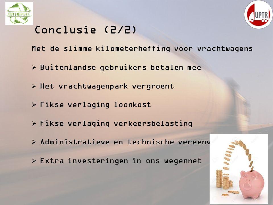 Conclusie (2/2) Met de slimme kilometerheffing voor vrachtwagens