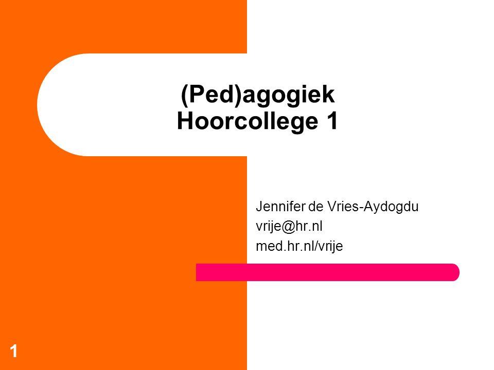(Ped)agogiek Hoorcollege 1