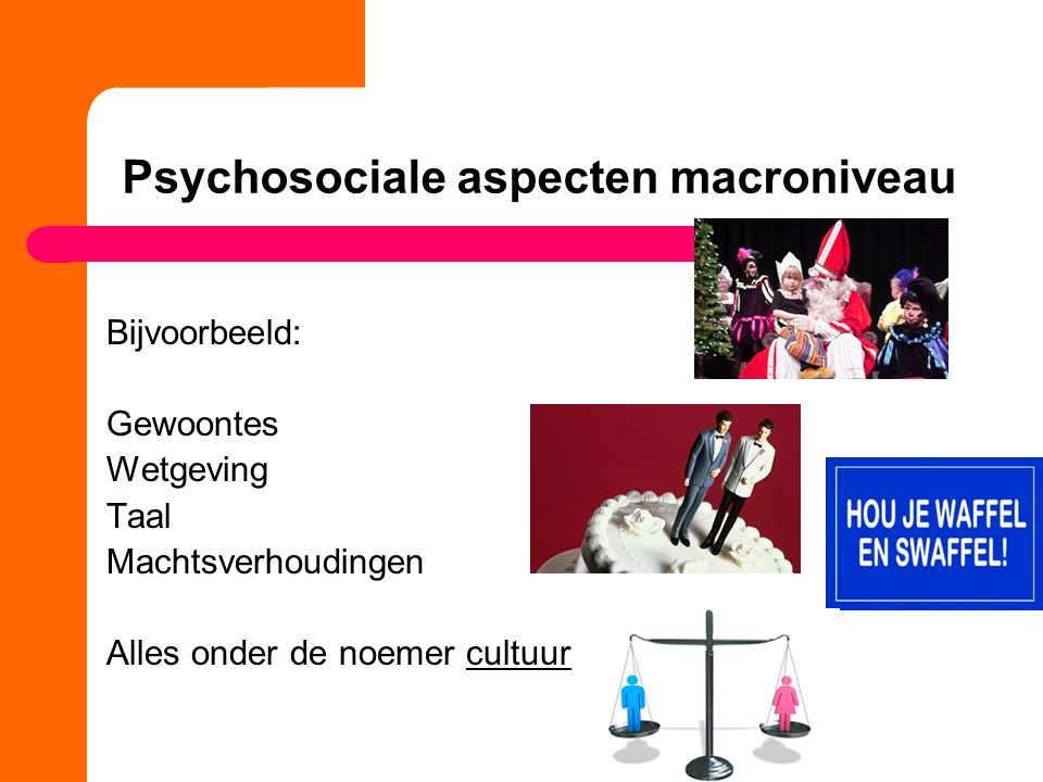 Psychosociale aspecten macroniveau