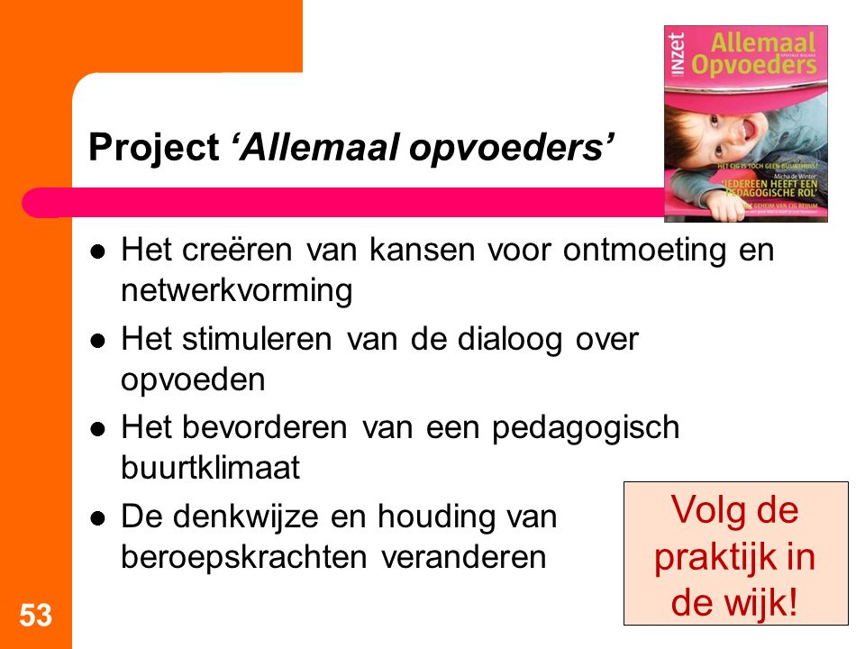 Project 'Allemaal opvoeders'
