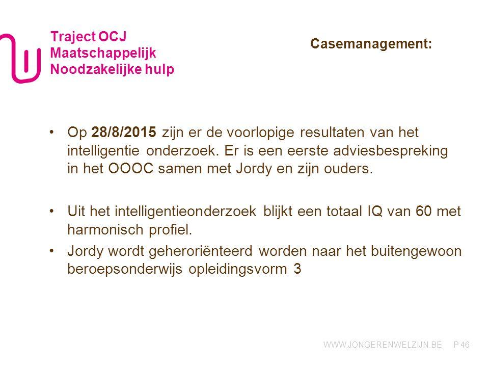 Traject OCJ Maatschappelijk Noodzakelijke hulp