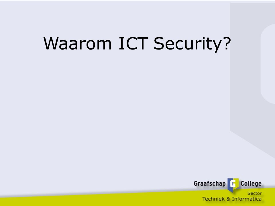 Waarom ICT Security