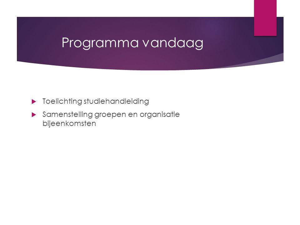 Programma vandaag Toelichting studiehandleiding