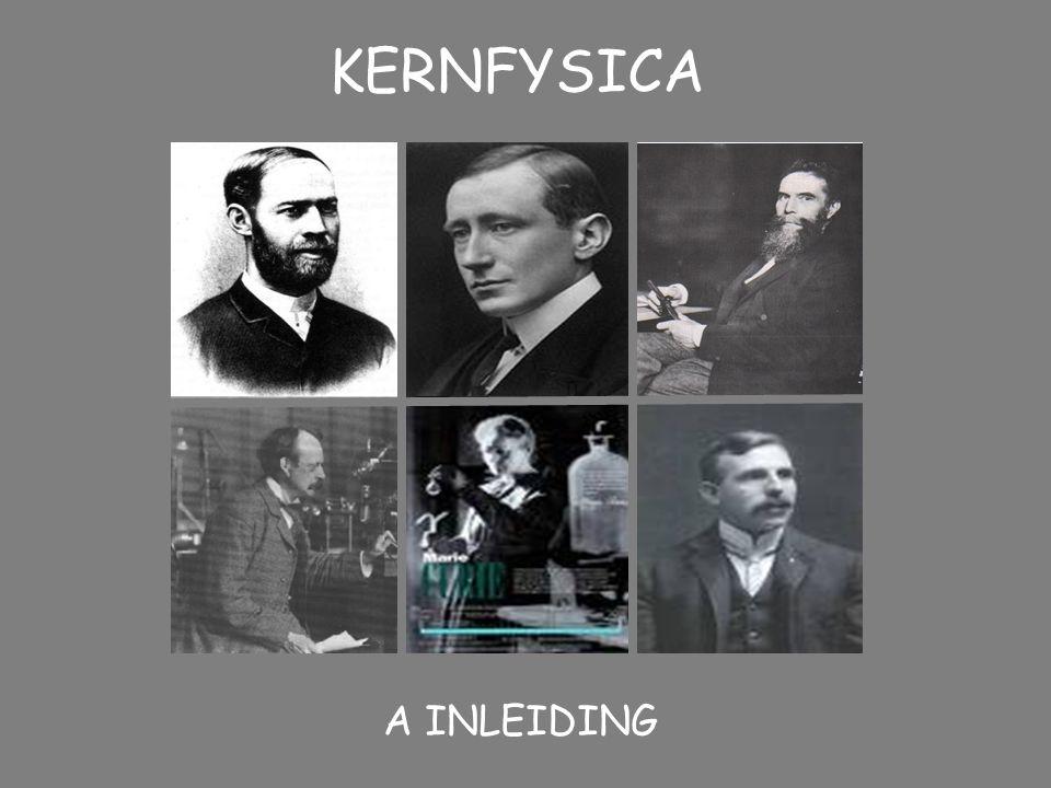 KERNFYSICA A INLEIDING