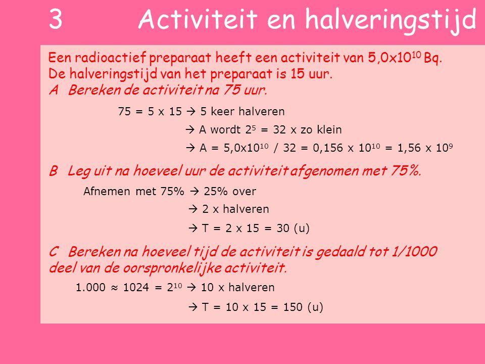 3 Activiteit en halveringstijd