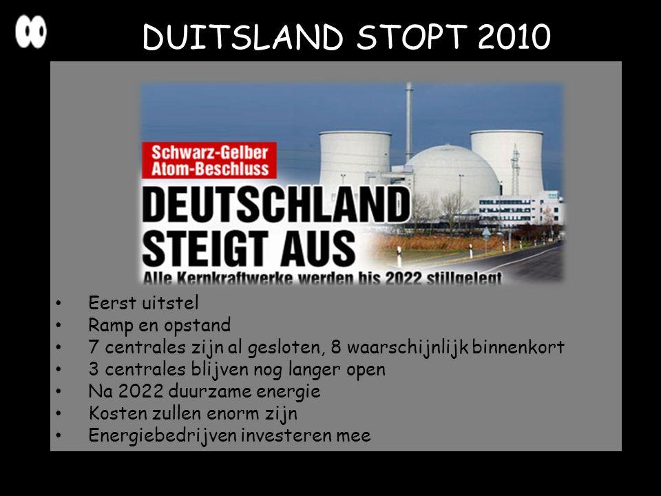 DUITSLAND STOPT 2010 Eerst uitstel Ramp en opstand