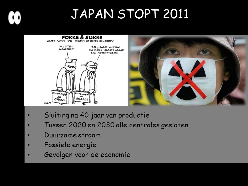 JAPAN STOPT 2011 Sluiting na 40 jaar van productie