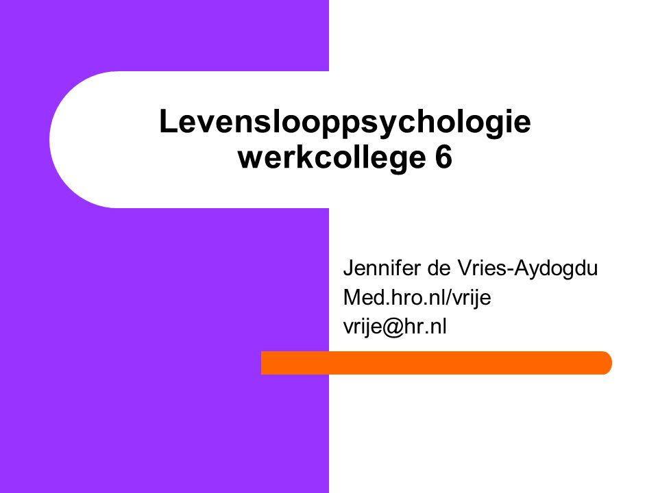 Levenslooppsychologie werkcollege 6