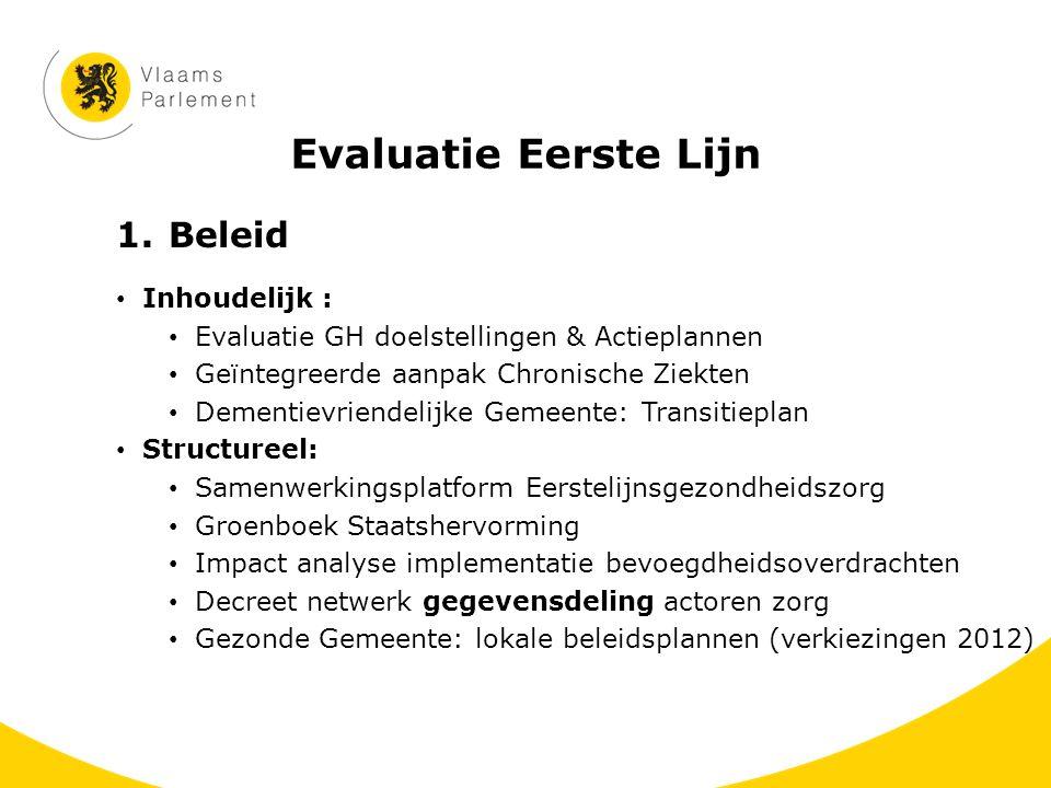 Evaluatie Eerste Lijn Beleid Inhoudelijk :