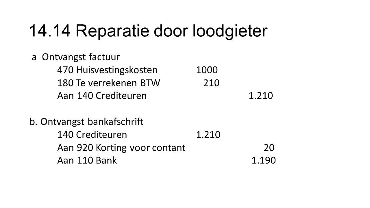 14.14 Reparatie door loodgieter