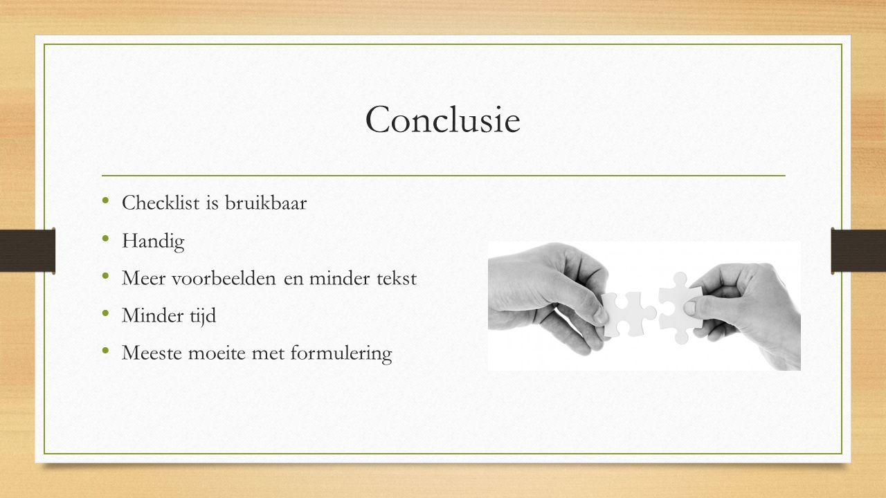 Conclusie Checklist is bruikbaar Handig