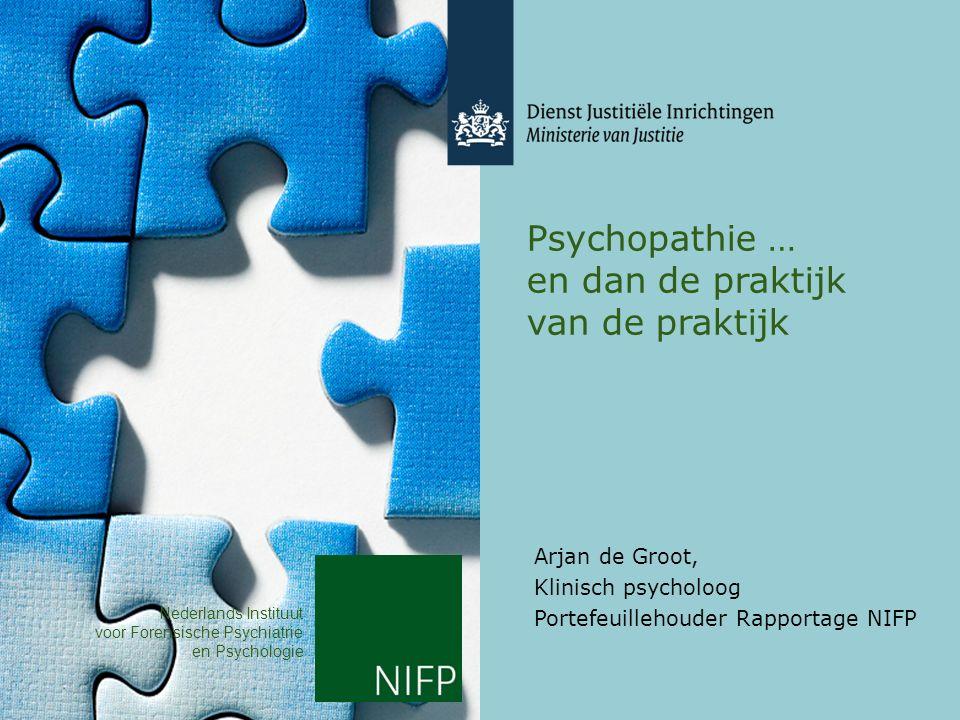 Psychopathie … en dan de praktijk van de praktijk