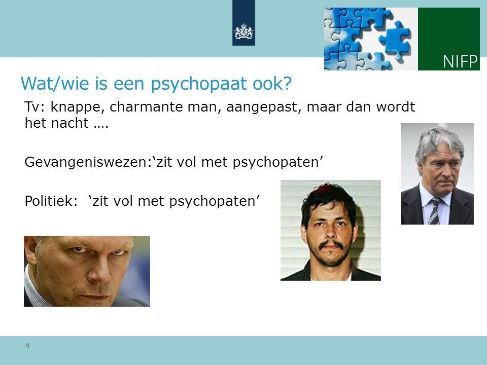 Wat/wie is een psychopaat ook