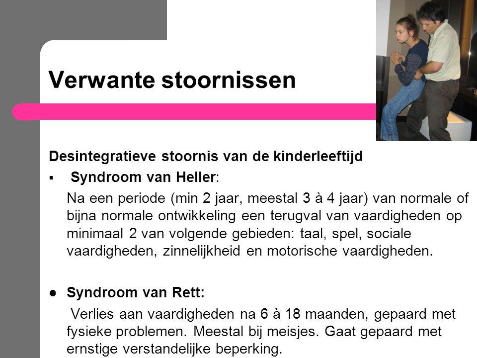 Verwante stoornissen Desintegratieve stoornis van de kinderleeftijd