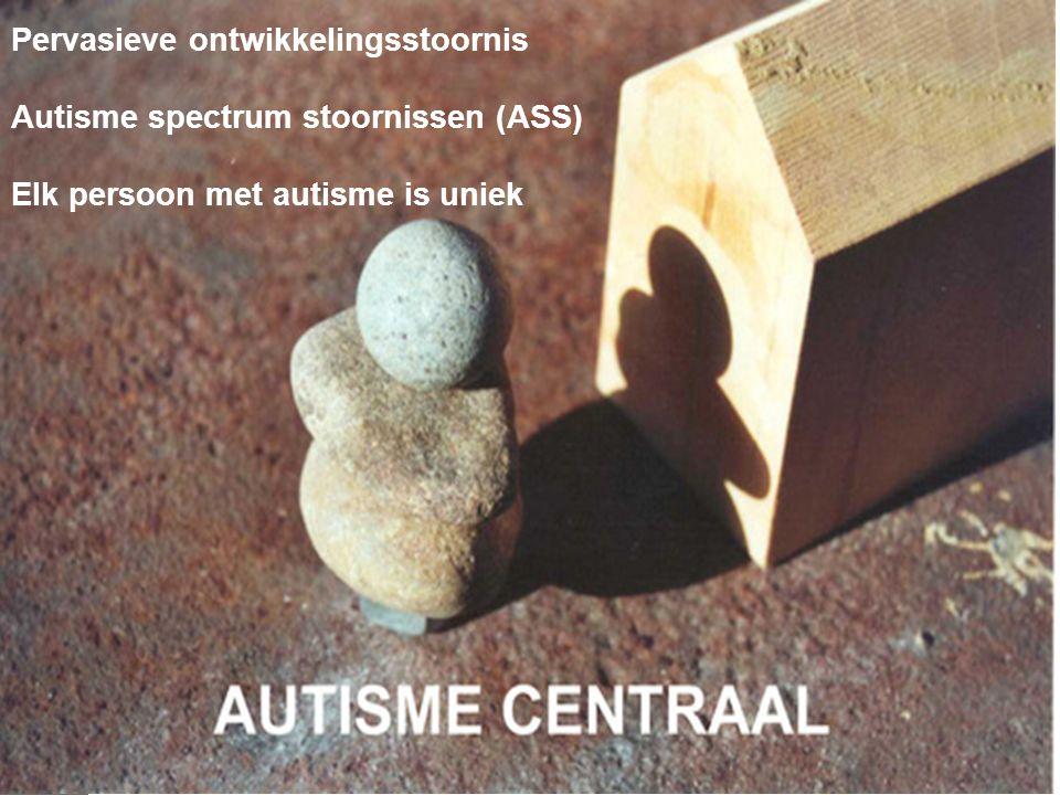 Pervasieve ontwikkelingsstoornis Autisme spectrum stoornissen (ASS)