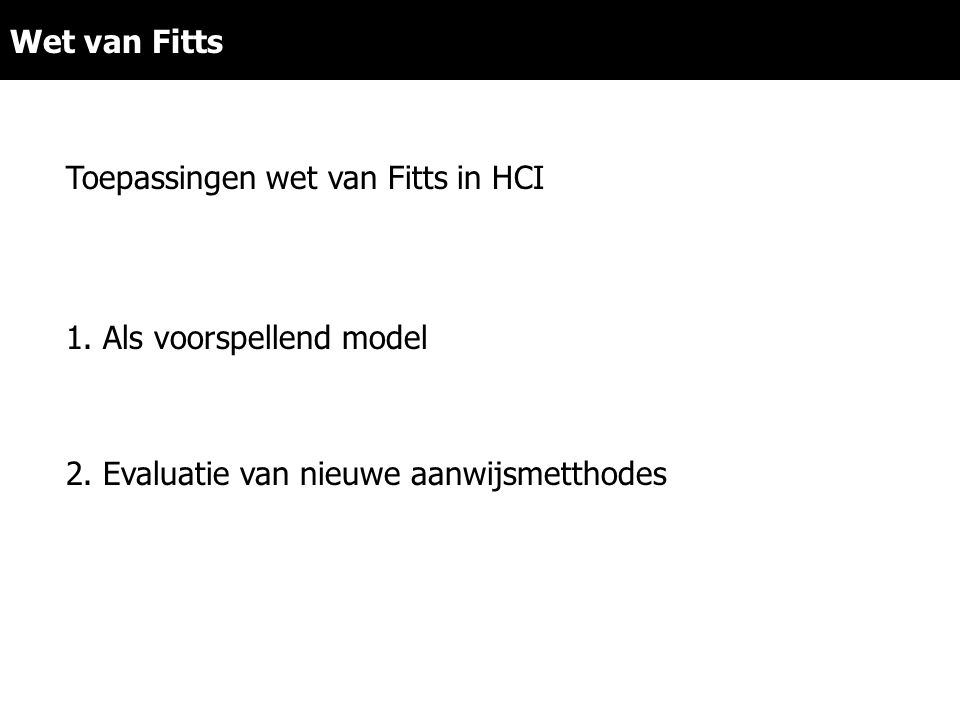 Toepassingen wet van Fitts in HCI