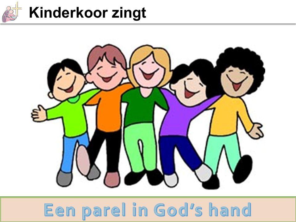 Kinderkoor zingt Een parel in God's hand Dankgebed en voorbeden >
