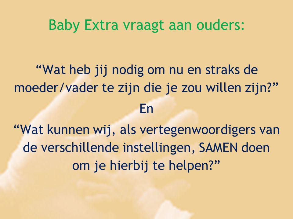 Baby Extra vraagt aan ouders: