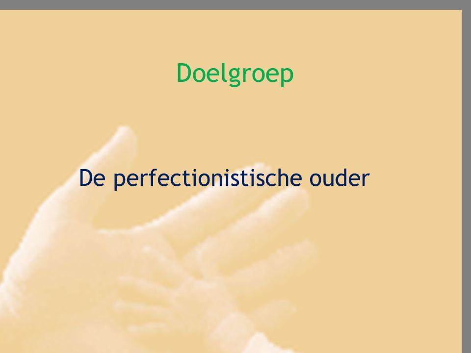 De perfectionistische ouder