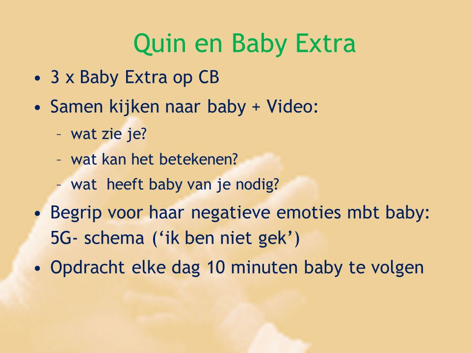 Quin en Baby Extra 3 x Baby Extra op CB
