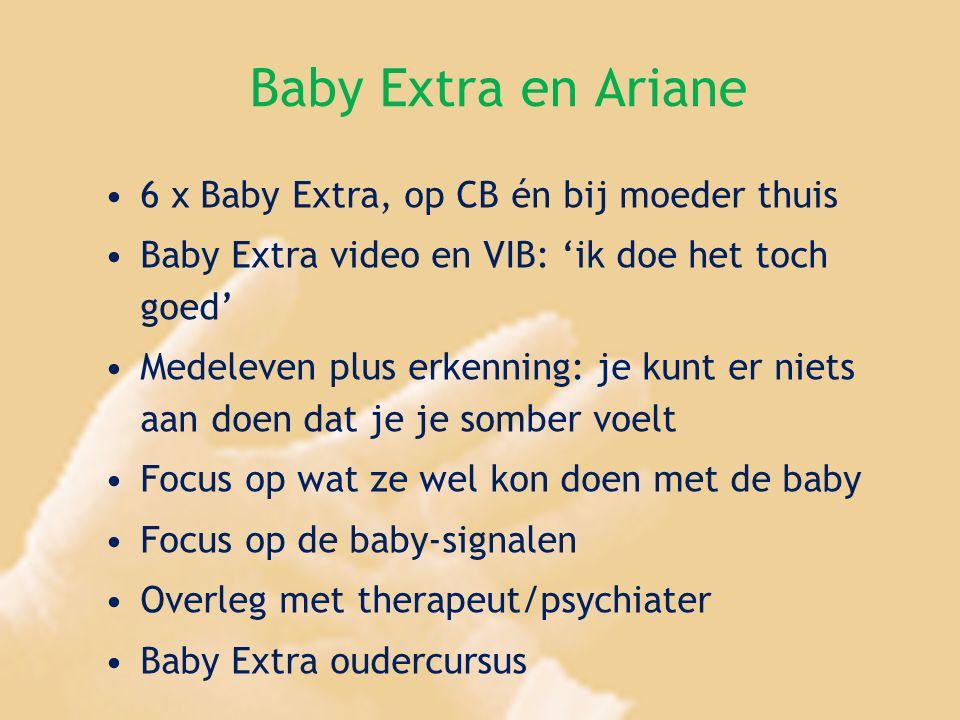 Baby Extra en Ariane 6 x Baby Extra, op CB én bij moeder thuis