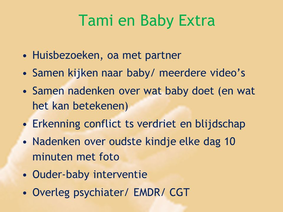 Tami en Baby Extra Huisbezoeken, oa met partner
