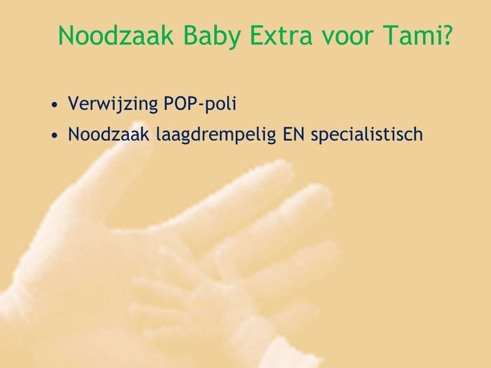 Noodzaak Baby Extra voor Tami