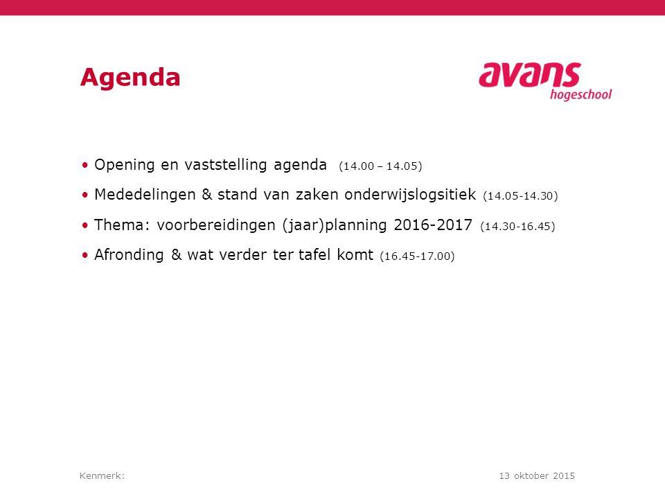 Agenda Opening en vaststelling agenda (14.00 – 14.05)