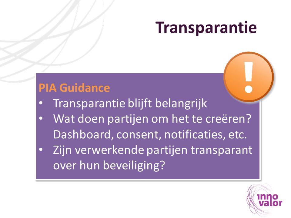 Transparantie PIA Guidance Transparantie blijft belangrijk