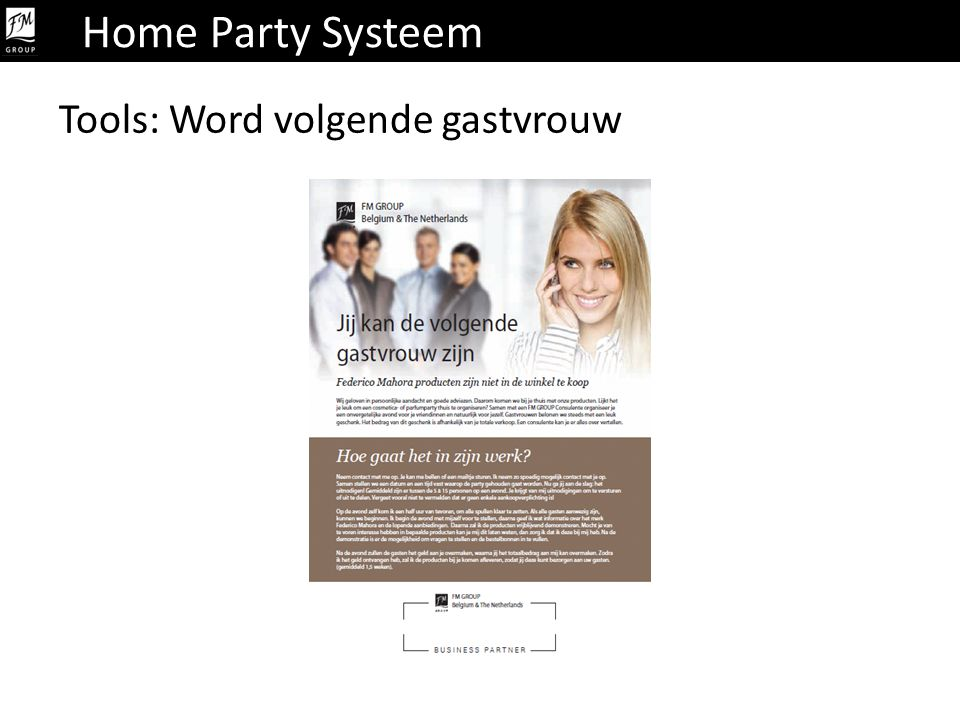 Home Party Systeem Tools: Word volgende gastvrouw