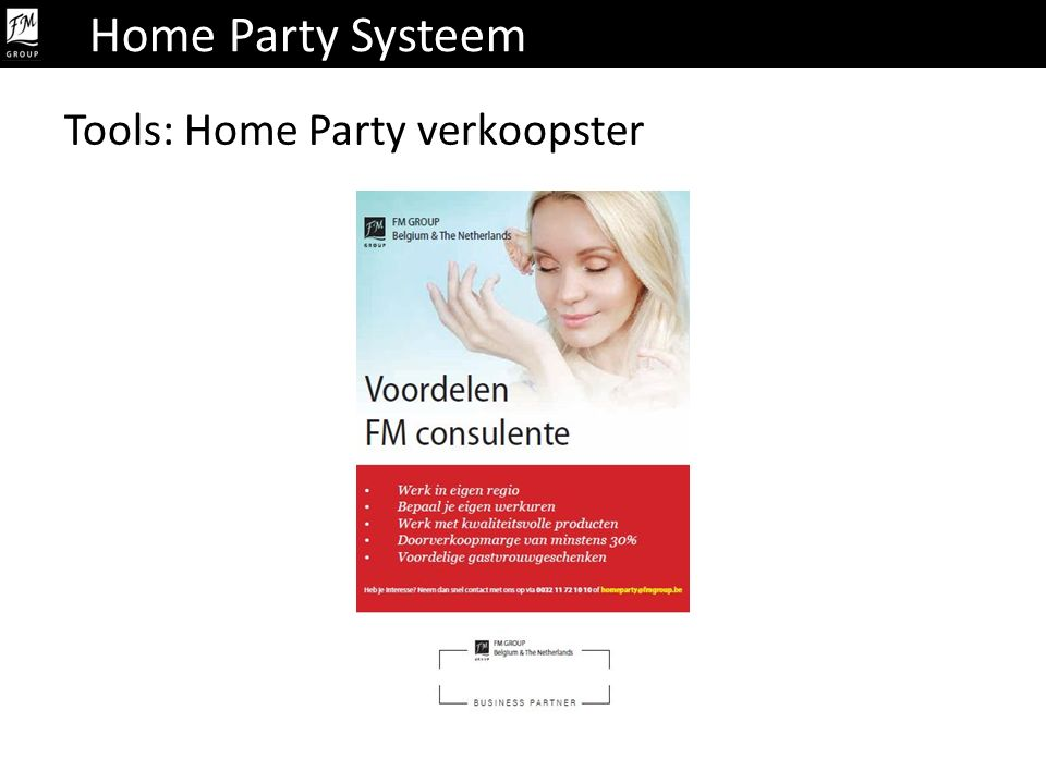 Home Party Systeem Tools: Home Party verkoopster