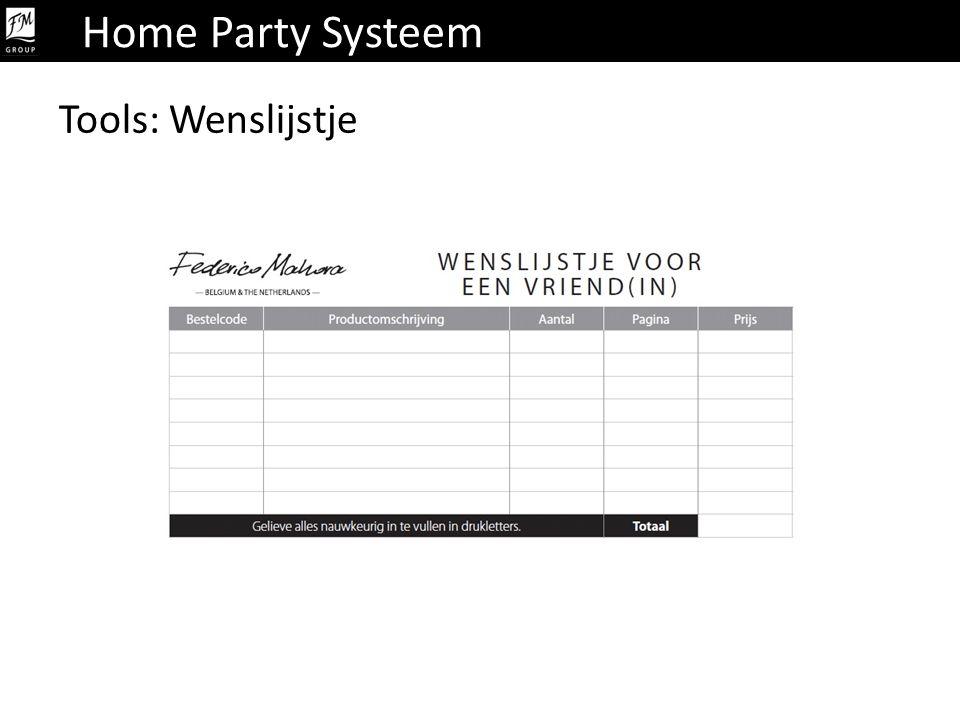 Home Party Systeem Tools: Wenslijstje