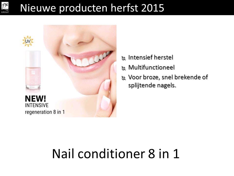 Nail conditioner 8 in 1 Nieuwe producten herfst 2015 Intensief herstel