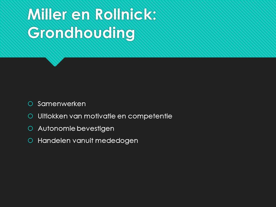 Miller en Rollnick: Grondhouding