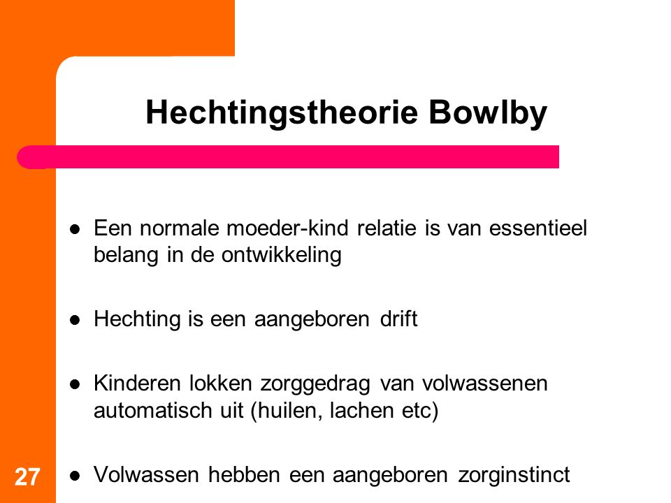 Hechtingstheorie Bowlby