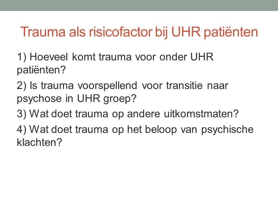 Trauma als risicofactor bij UHR patiënten