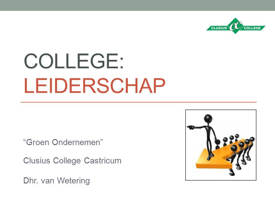Groen Ondernemen Clusius College Castricum Dhr. van Wetering