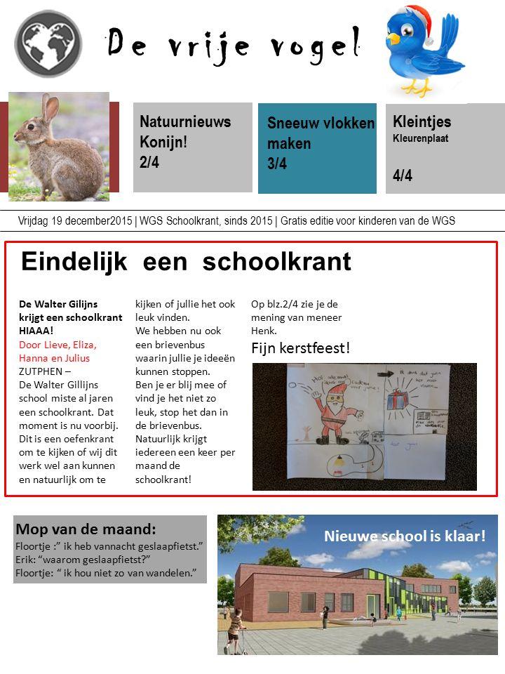 De vrije vogel Eindelijk een schoolkrant Natuurnieuws Konijn! 2/4