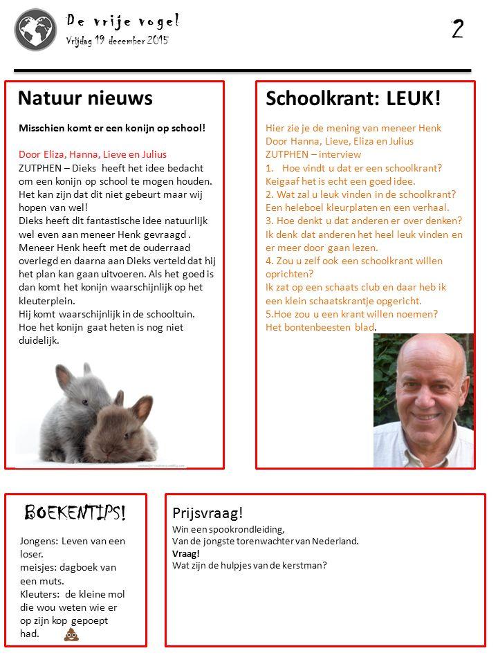 2 Natuur nieuws Schoolkrant: LEUK! BOEKENTIPS! De vrije vogel