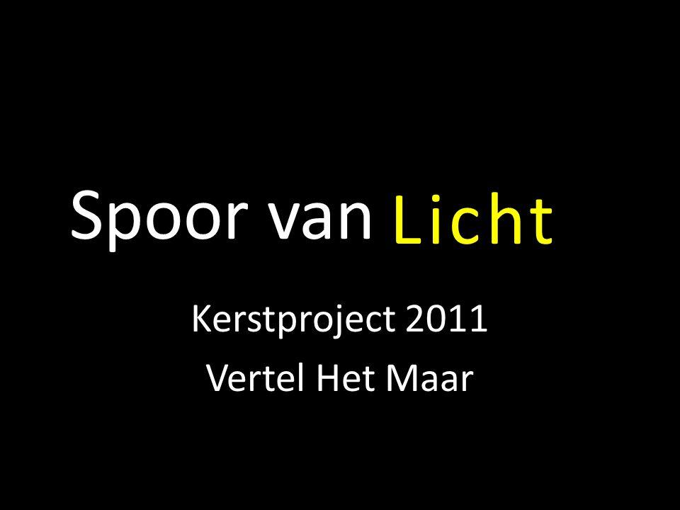 Kerstproject 2011 Vertel Het Maar